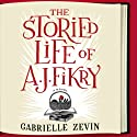 The Storied Life of A. J. Fikry Audiobook by Gabrielle Zevin Narrated by Scott Brick