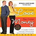 First Comes Love, Then Comes Money Audiobook by Bethany Palmer, Scott Palmer Narrated by John Bedford Lloyd, Tory Wood