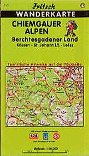 Fritsch Karten Nr.77 Chiemgauer Alpen Berchtesgadener Land Kössen Sankt Johann in Tirol Lofer (Fritsch Wanderkarten 1:50000)