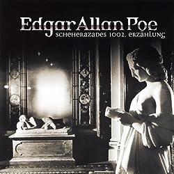 Scheherazades 1002. Erzählung (Edgar Allan Poe 20)