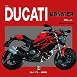 The Ducati Monster Bible, Ian Falloon, 1845846168