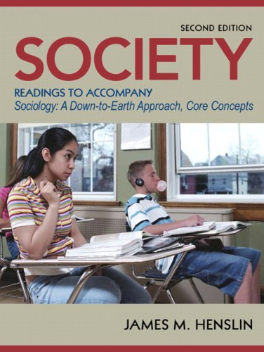 Society: Readings to Accompany Sociology a Down-to-earth Approach Core Concepts