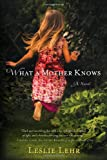 What a Mother Knows, Leslie Lehr, 1402279566