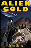 ALIEN GOLD: Book One: The Golden Boys