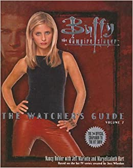 buffy watchers guide 02 buffy the vampire slayer watchers guides