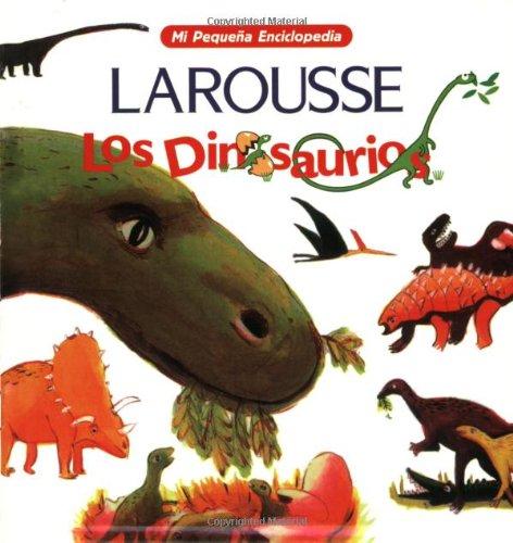 Los Dinosaurios (Mi Pequena Enciclopedia) (Spanish Edition)