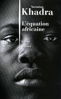 L'équation africaine par Khadra