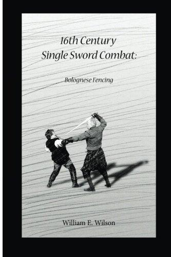 16th Century  Single Sword Combat: Bolognese (16th Century Swords)