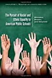 The Pursuit of Racial and Ethnic Equality in American Public Schools : Mendez, Brown, and Beyond, , 1611861802