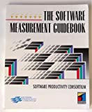Software Measurement Guidebook, Software Productivity Consortium Staff, 1850321957