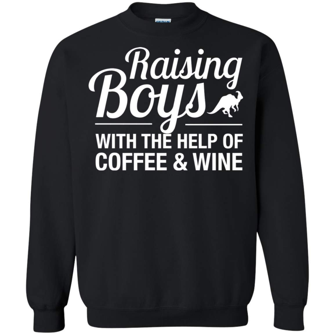 Raising Boys with Coffee and Wine Funny Mom of Boys Gift Crewneck Pullover Sweatshirt for Mom