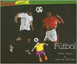 Book Futbol = Soccer (Readlings en Espanol: Deportes)