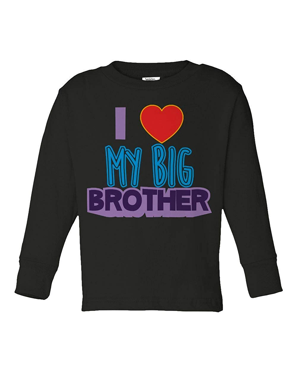 Societee I Love My Big Brother Girls Boys Toddler Long Sleeve T-Shirt