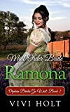 Mail Order Bride: Ramona (Orphan Brides Go West Book 2)