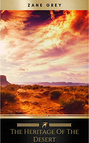 #freebooks – The Heritage of the Desert: A Novel by Zane Grey