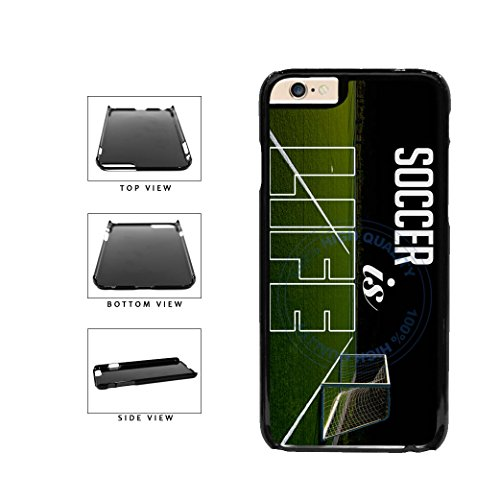 BleuReign(TM) Soccer Is Life Plastic Phone Case Back Cover For Apple iPhone 6 6s (4.7 Inches Screen)