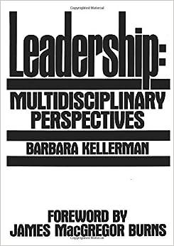Leadership: Multidisciplinary Perspectives