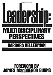 Leadership: Multidisciplinary Perspectives