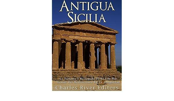 Amazon.com: Antigua Sicilia: La Historia Y El Legado De La ...