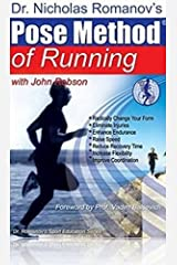 Dr. Nicholas Romanov's Pose Method of Running (Dr. Romanov's Sport Education) Paperback
