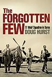 The Forgotten Few, Doug Hurst, 174175500X