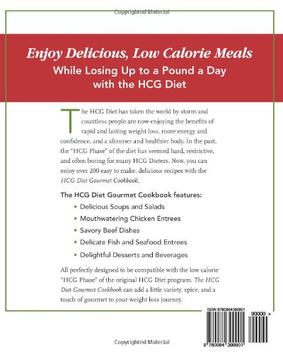 The Hcg Diet Gourmet Cookbook Over 200 Low Calorie Recipes For
