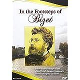 GEORGES BIZET - IN THE FOOTSTEPS OF BI