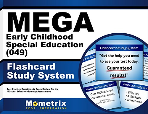 MEGA Early Childhood Special Education (049) Flashcard Study System: MEGA Test Practice Questions & Exam Review for the Missouri Educator Gateway Assessments