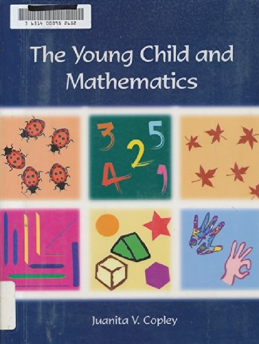 The Young Child and Mathematics (naeyc Series, #119)