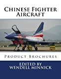 img - for Chinese Fighter Aircraft: Product Brochures book / textbook / text book