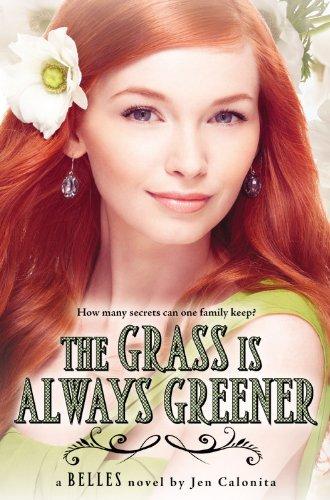 - The Grass Is Always Greener (Belles)