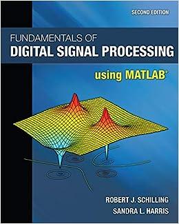 Buy Fundamentals of Digital Signal Processing Using MATLAB