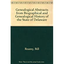 Genealogical Abstracts from Biographical and Genealogical History of the State of Delaware