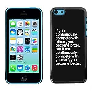 FECELL CITY // Duro Aluminio Pegatina PC Caso decorativo Funda Carcasa de Protección para Apple Iphone 5C // Black Text Motivational Poster