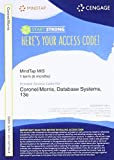 MindTap MIS, 1 term (6 months) Printed Access Card for Coronel/Morris' Database Systems: Design, Implementation, & Management, 13th