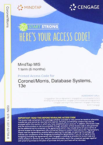 MindTap MIS, 1 term (6 months) Printed Access Card for Coronel/Morris' Database Systems: Design, Implementation, & Management, 13th by Cengage Learning