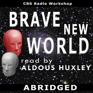 Brave New World (Dramatized) Radio/TV Program