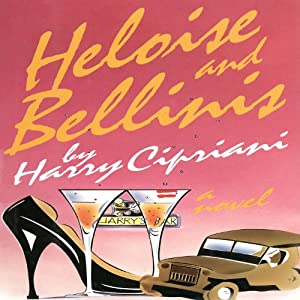 Heloise and Bellinis Audiobook