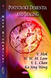 Poststroke Dementia and Imaging, V. Mok, 1606922475