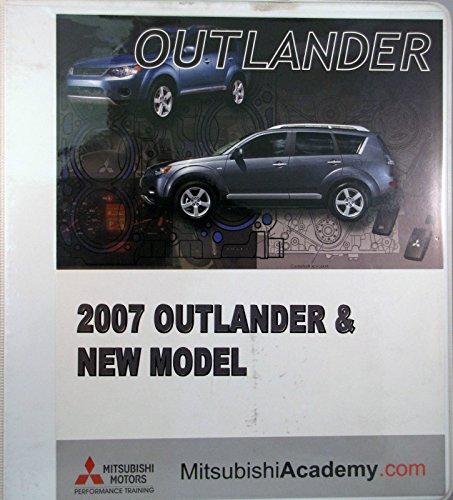 Outlander Mitsubishi Motors (2007 Mitsubishi Outlander New Model Course Guide notebook)