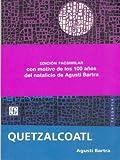 Quetzalcóatl, Agusti Bartra, 9681686055