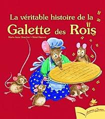 La véritable histoire de la galette des rois par Boucher