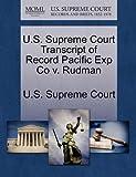 U. S. Supreme Court Transcript of Record Pacific Exp Co V. Rudman, , 1270218441