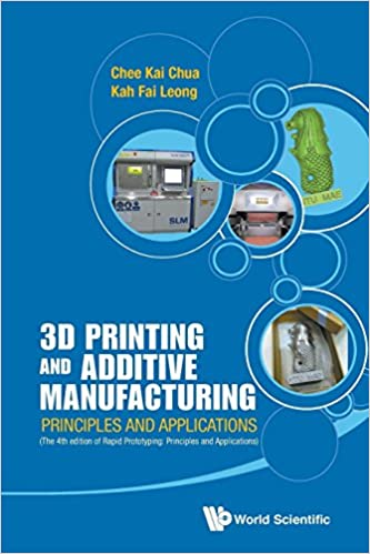 Book 3D Printing and Additive Manufacturing: Principles and Applications (with Companion Media Pack) - Fourth Edition of Rapid Prototyping