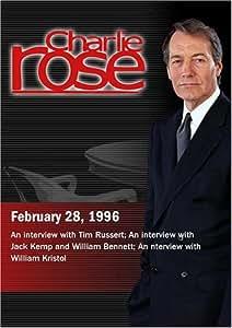 Charlie Rose with Tim Russert; Jack Kemp & William Bennett; William Kristol (February 28, 1996)