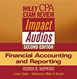 Wiley CPA Examination Review Impact Audios, 2EFinancial Accounting and Reporting Set