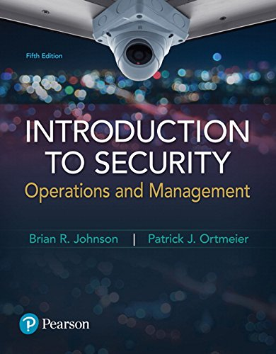 Introduction to Security: Operations and Management (5th Edition)