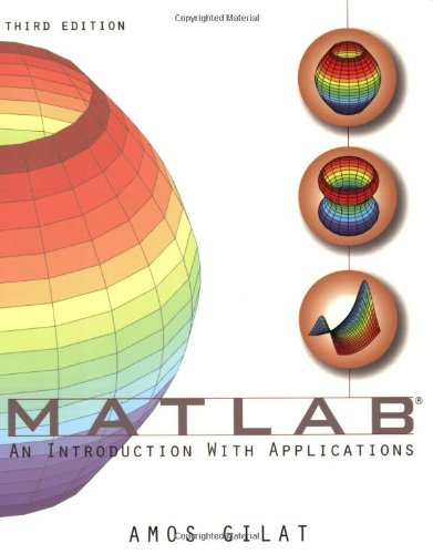 Matlab : An Introduction with Applications ISBN-13 9780470108772