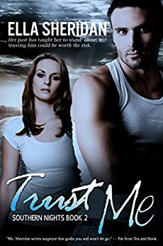 Trust Me (Southern Nights Book 2) by [Sheridan, Ella]