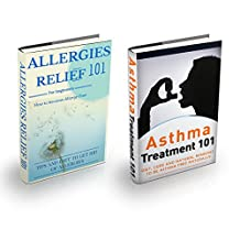 Allergies: Asthma + Allergy Box Set (2 BOOKS FOR 1 OFFER) - Asthma and Allergies Home Remedies (Allergies Relief - Asthma Relief - Respiratory Problems - Food Allergies)
